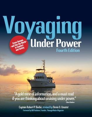 Voyaging Under Power by Robert P. Beebe