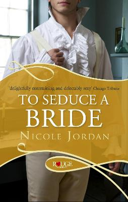 To Seduce a Bride: A Rouge Regency Romance book