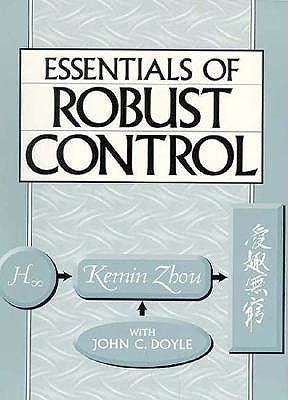 Essentials of Robust Control book