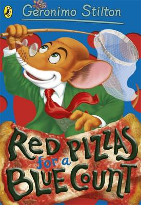 Geronimo Stilton: Red Pizzas for a Blue Count (#7) by Geronimo Stilton