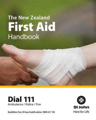 The New Zealand First Aid Handbook 2016 by Order Of St John