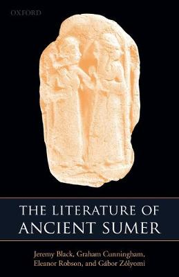 The Literature of Ancient Sumer by Professor Jeremy Black