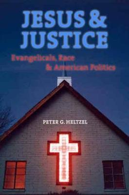 Jesus and Justice by Peter Goodwin Heltzel