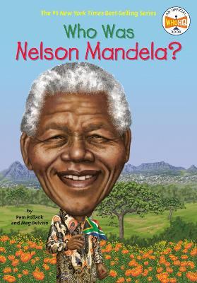Who Was Nelson Mandela? by Meg Belviso