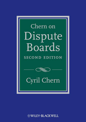 Chern on Dispute Boards by Dr. Cyril Chern