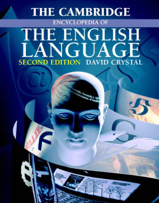 The Cambridge Encyclopedia of the English Language by David Crystal