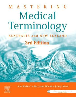 Mastering Medical Terminology: Australia and New Zealand by Sue Walker