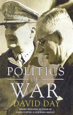 The The Politics of War by David A Day