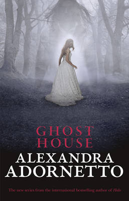 Ghost House (Ghost House, book 1) book