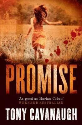 Promise by Tony Cavanaugh
