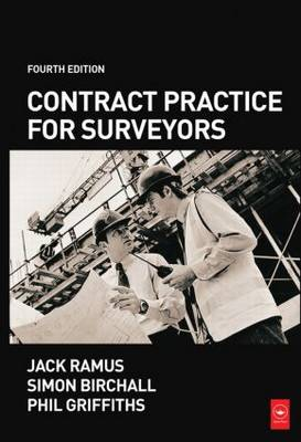 Contract Practice for Surveyors by Simon Birchall