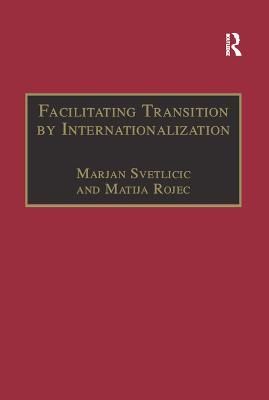 Facilitating Transition by Internationalization by Matija Rojec