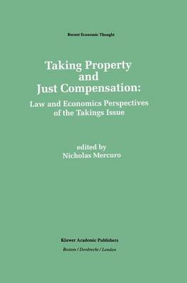 Taking Property and Just Compensation by Nicholas Mercuro
