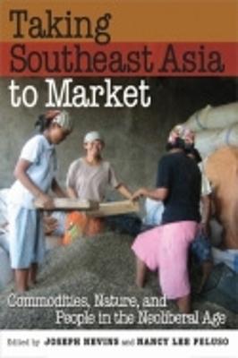 Taking Southeast Asia to Market by Joseph Nevins