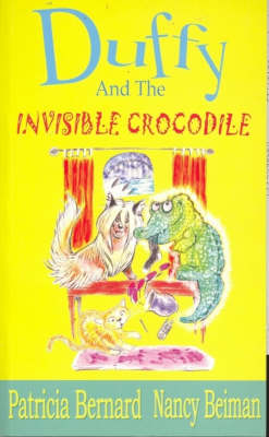 Duffy and the Invisible Crocodile by Patricia Bernard
