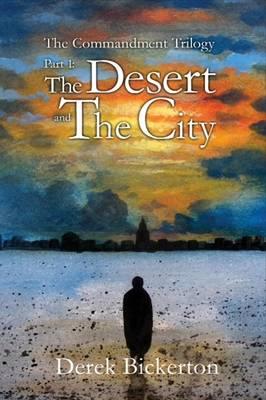 Desert and the City by Derek Bickerton