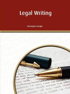 Legal Writing by Christopher Enright