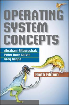 Operating Systems Concepts 9E by Abraham Silberschatz