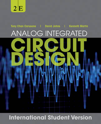 Analog Integrated Circuit Design by Tony Chan Carusone