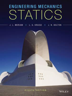 Engineering Mechanics: Statics by James L. Meriam