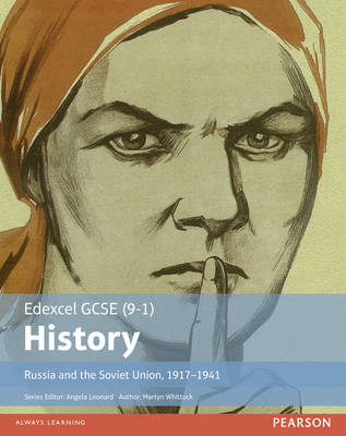 Edexcel GCSE (9-1) History Russia and the Soviet Union, 1917-1941 Student Book by Martyn Whittock