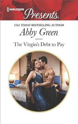 The Virgin's Debt to Pay by Abby Green