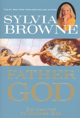 Father God: Co-Creator to Mother God book