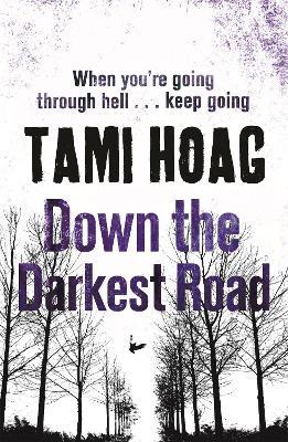Down the Darkest Road by Tami Hoag