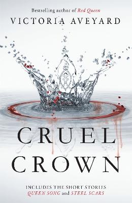 Cruel Crown by Victoria Aveyard