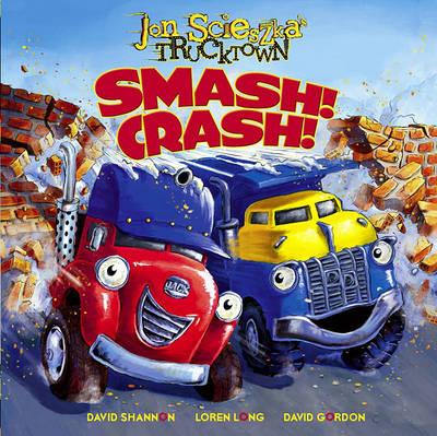 Smash!Crash! by Jon Scieszka
