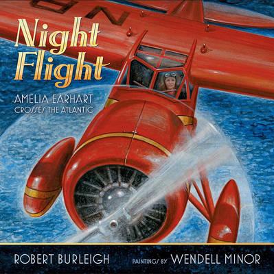 Night Flight by Robert Burleigh