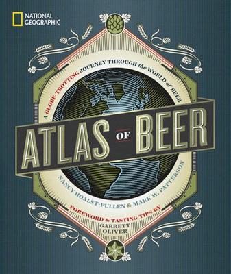 Atlas of Beer by Garrett Oliver