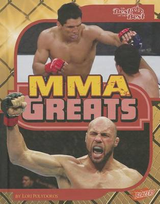 MMA Greats by Lori Polydoros