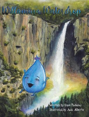 Willamina Waterdrop by Dave Podolny