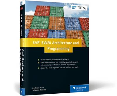 SAP EWM Architecture and Programming by Peter Zoellner