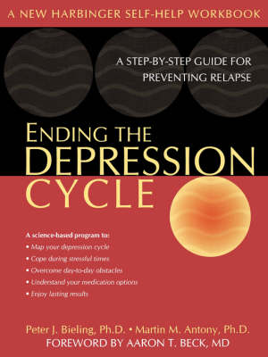 Ending the Depression Cycle by Martin M. Antony