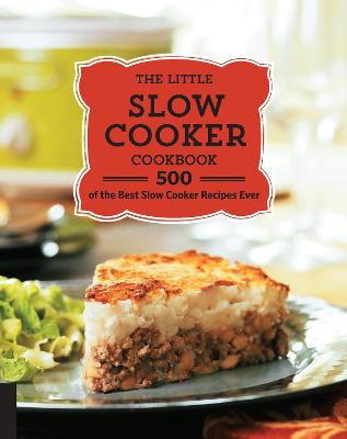 The Little Slow Cooker Cookbook by Quarto Publishing
