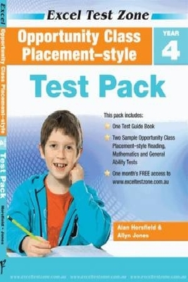 Opportunity Class Placement-style Test Pack - Year 4 by Alan Horsfield