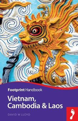 Vietnam, Cambodia & Laos by Andrew Spooner