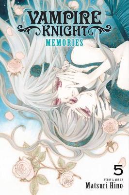Vampire Knight: Memories, Vol. 5 by Matsuri Hino