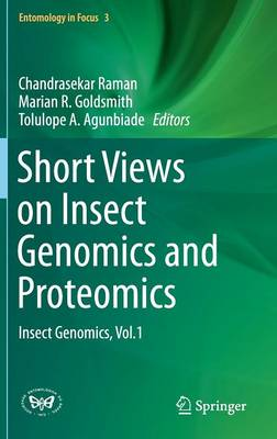 Short Views on Insect Genomics and Proteomics by Marian R. Goldsmith