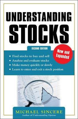 Understanding Stocks 2E by Michael Sincere