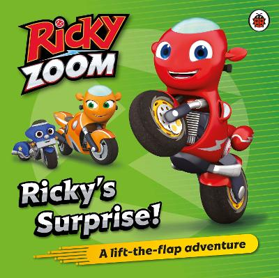 Ricky Zoom: Ricky's Surprise: A Lift the Flap Adventure by Ricky Zoom