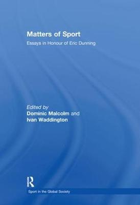 Matters of Sport by Dominic Malcolm