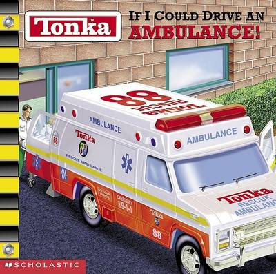 If I Could Drive an Ambulance by Michael Teitelbaum