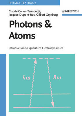 Photons and Atoms by Claude Cohen-Tannoudji
