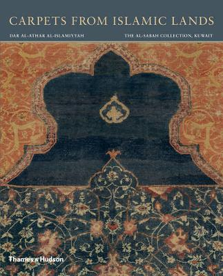 Carpets from Islamic Lands by Friedrich Spuhler
