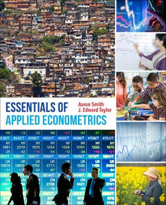 Essentials of Applied Econometrics by Aaron D. Smith