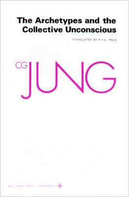 Collected Works of C.G. Jung, Volume 9 (Part 1): Archetypes and the Collective Unconscious by C. G. Jung