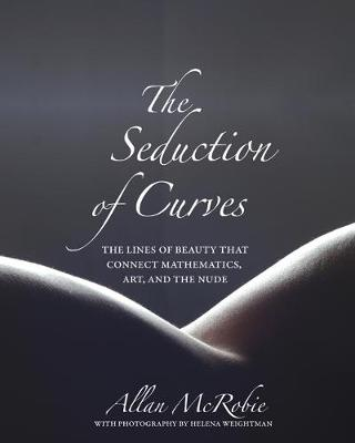 The Seduction of Curves by Allan McRobie